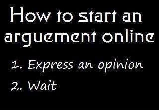 554_how-to-start-an-argument-online-express-an-opinion-wait_320-221