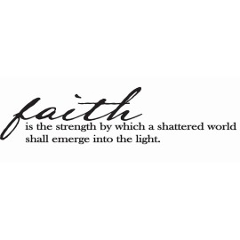 dcwv-wall-art-faith-is-the-strenth-by-which-a-shattered-world